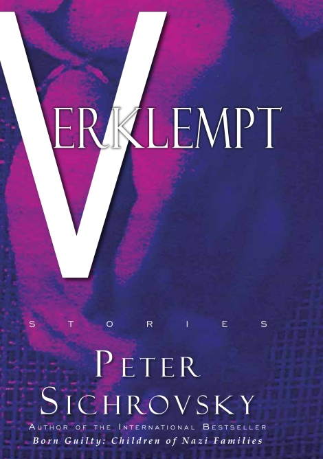 Forthcoming Book – Verklempt by Peter Sichrovsky