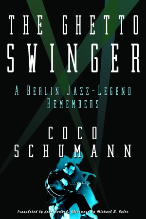 The Ghetto Swinger Coco Schumann