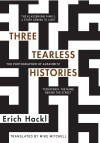 Kirkus Reviews praises Erich Hackl's Three TearlessHistories