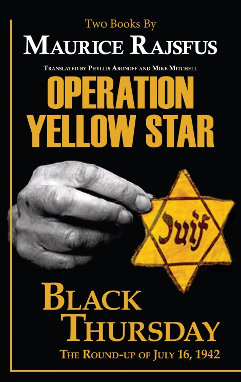 Maurice Rajsfus' Operation Yellow Star / Black Thursday reviewed by KirkusReviews