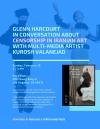 Glenn Harcourt in conversation with multi-media artist KuroshValaNejad
